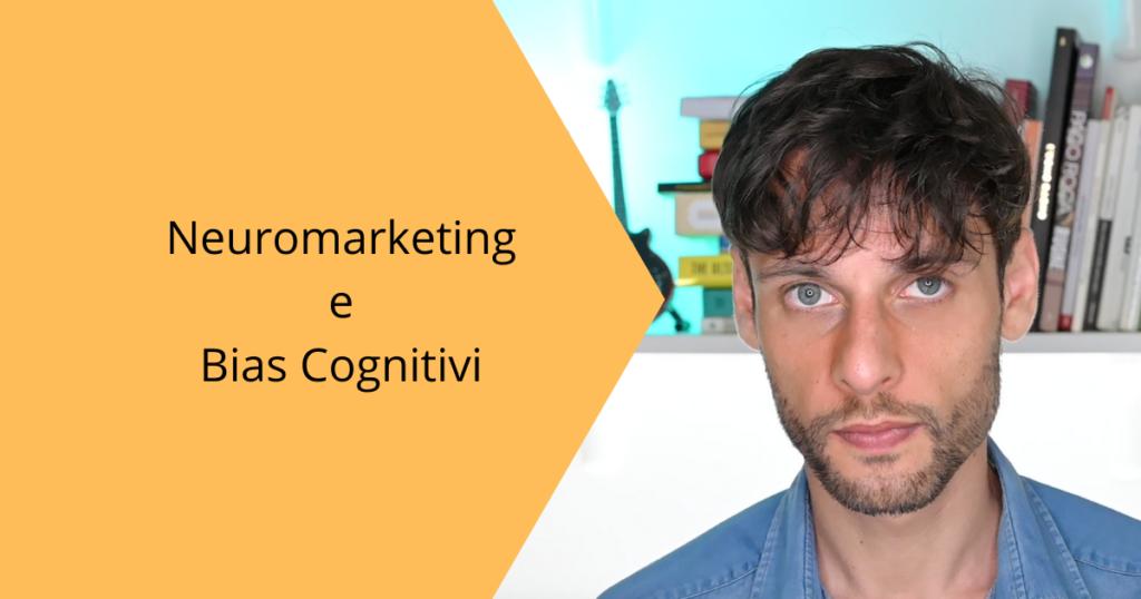 Neuromarketing e bias cognitivi