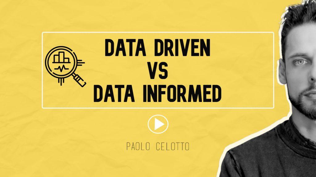 Data Driven e Data informed